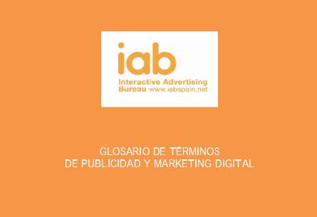 Nuevo Glosario de Términos de Publicidad y Marketing por la IAB