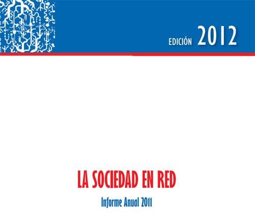 Informe Sociedad en red 2012