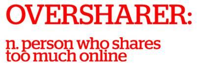 El 'Oversharing' afecta tu huella digital