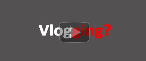 ¿Qué es el 'Vlogging'?