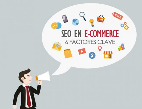 SEO en e-commerce: 6 factores a tener en cuenta