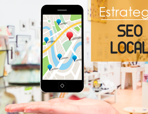 ¿Cómo implementar una estrategia de Seo Local?