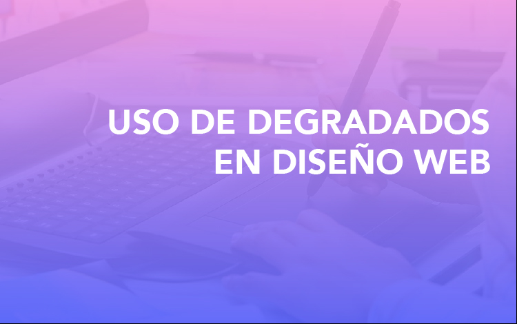 Degradados diseño web