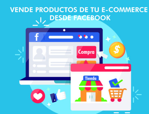 Vende productos de tu E-commerce desde Facebook