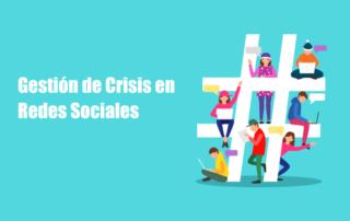 Gestión de crisis en redes sociales