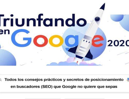 """""""Triunfando en Google 2020"""", claves sobre cómo posicionarte en Google"""